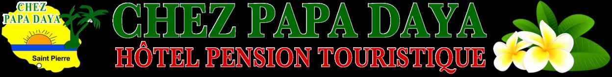 Hôtel Pension Chez Papa Daya